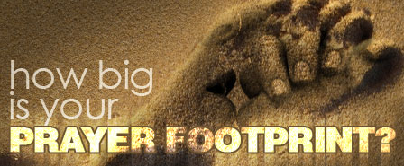 How big is your prayer footprint?