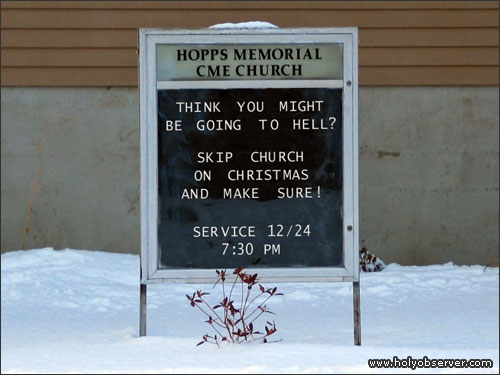 Think you might be going to Hell? Skip church on Christmas and make sure!
